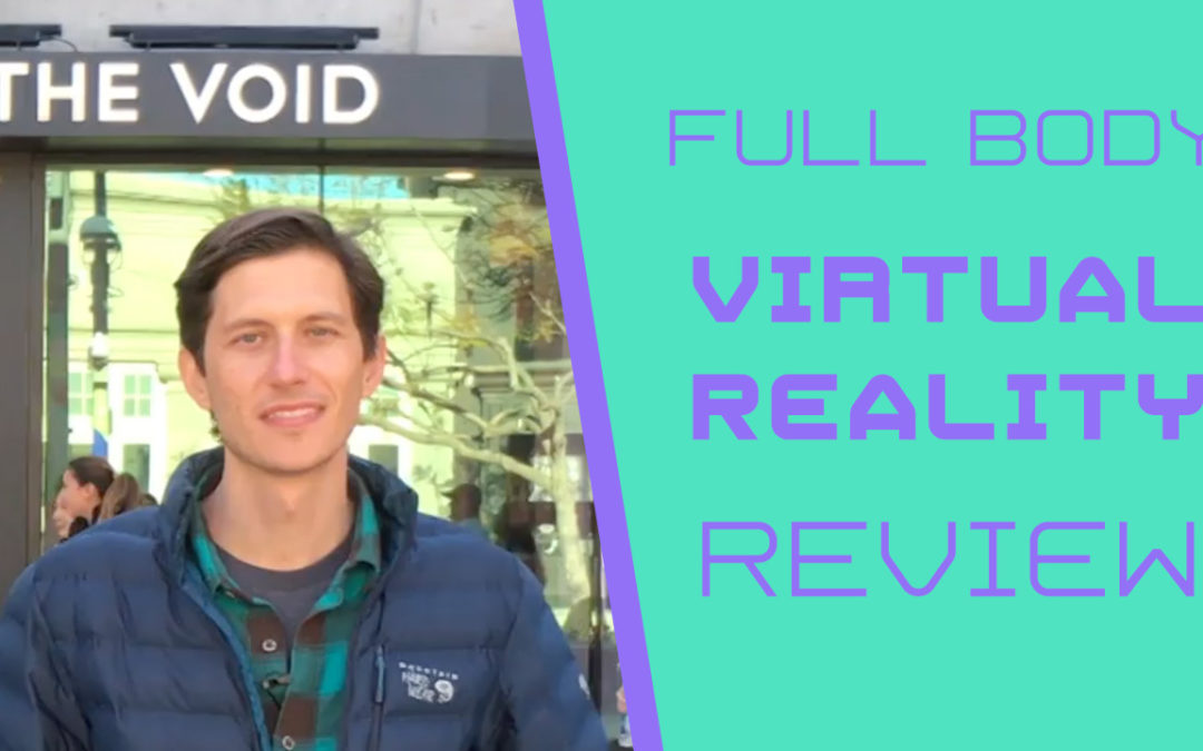 The Void VR Review